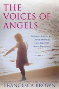 Francesca Brown - The Voices of Angels (paperback - book)